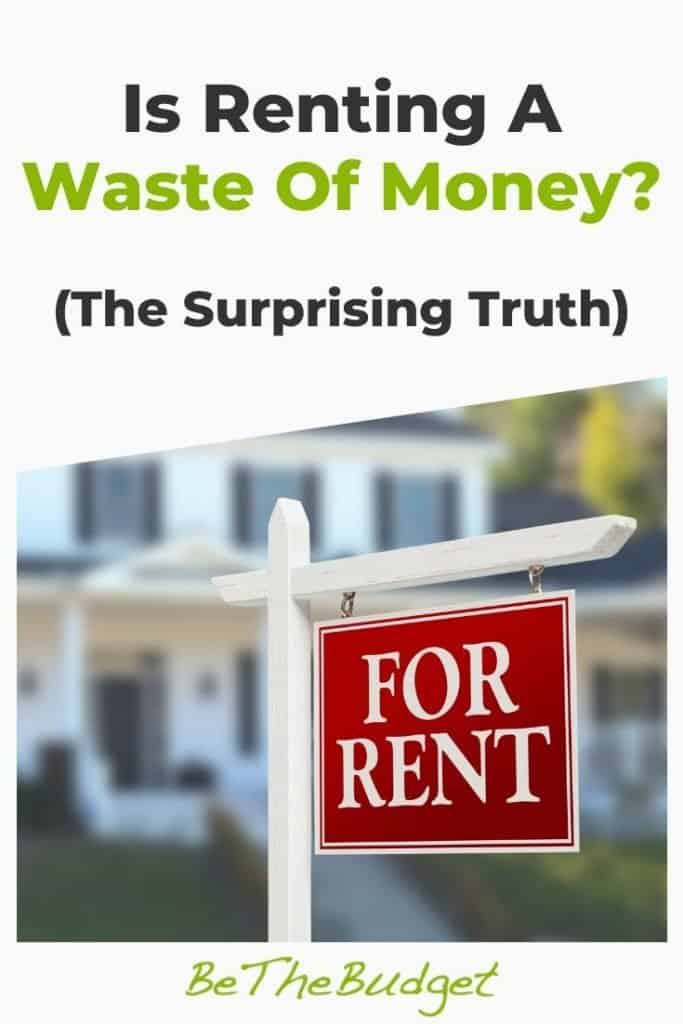 Is renting a waste of money? | Be The Budget