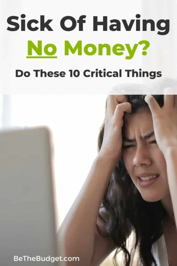 Sick Of Not Having Money | Be The Budget