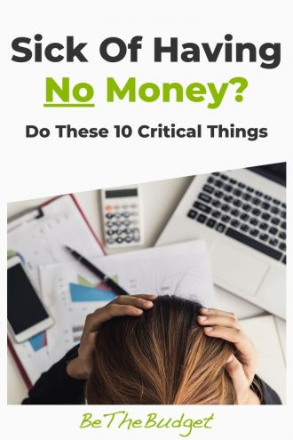 What to do if you're sick of having no money | Be The Budget