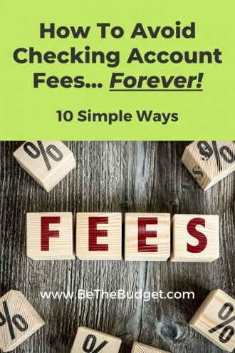 How To Avoid Checking Account Fees | Be The Budget