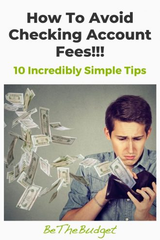 How Do You Avoid Checking Account Fees   Be The Budget