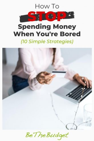 10 Strategies To Stop Spending Money When You're Bored | Be The Budget