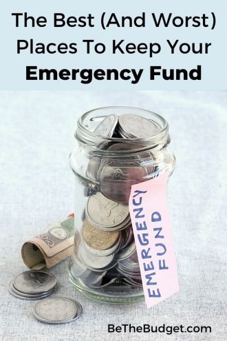 Best and worst places to keep your emergency fund | Be The Budget