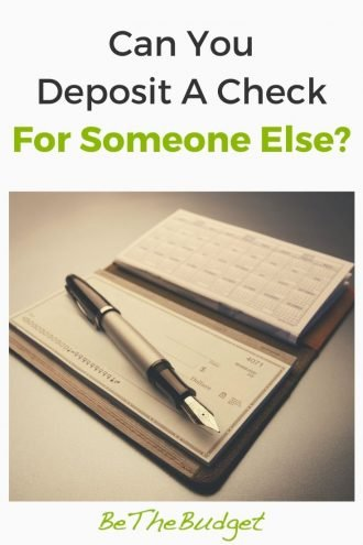 How To Deposit A Check For Someone Else | Be The Budget