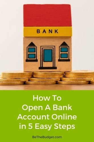 How to open a bank account online in 5 steps | Be The Budget