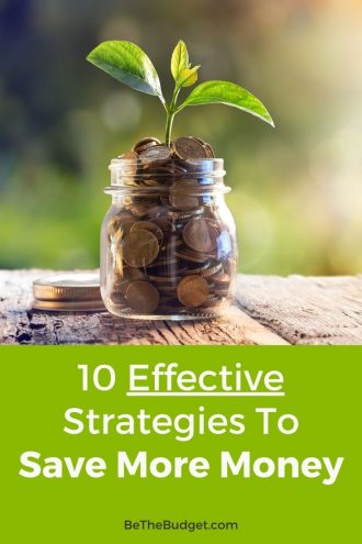 10 Effective Money-Saving Strategies | Be The Budget