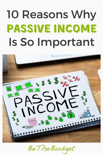 10 reasons why passive income is so important | Be The Budget