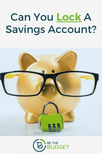 Can I lock my savings account? | Be The Budget