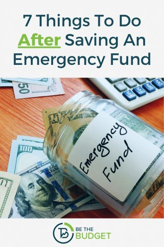 7 things to do after saving an emergency fund | Be The Budget