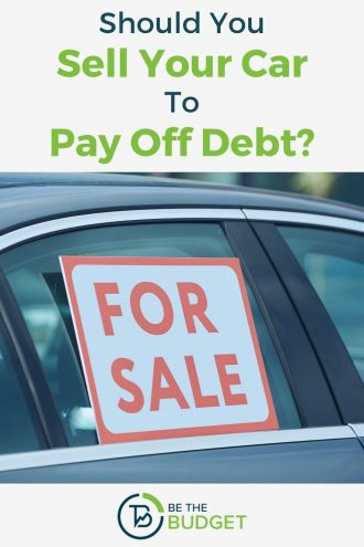 Should you sell your car to pay off debt? 5 key considerations | Be The Budget