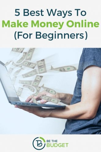 5 best ways to make money online (for beginners) | Be The Budget