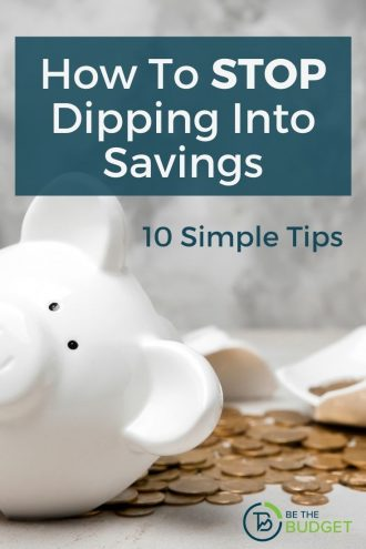 How to stop dipping into savings   Be The Budget