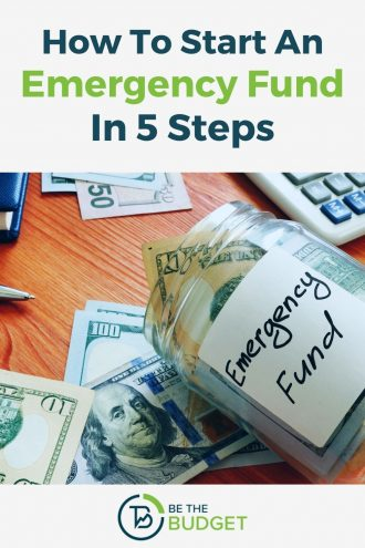 5 steps to start an emergency fund | Be The Budget