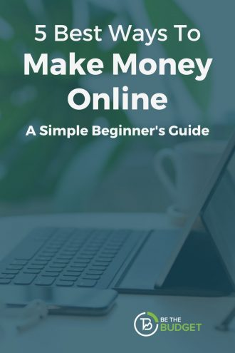 How To Make Money Online (A Simple Beginner's Guide) | Be The Budget