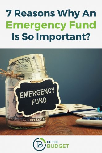 7 Reasons Why an Emergency Fund Is Important | Be The Budget