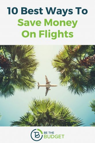 How to save money on flights | Be The Budget