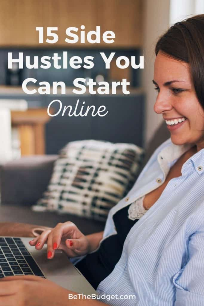 15 digital side hustles you can start today | Be The Budget