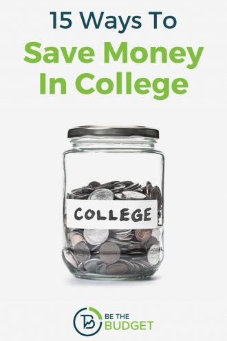 15 Ways To Save Money In College | Be The Budget