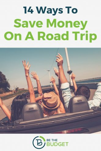 14 ways to save money on a road trip | Be The Budget