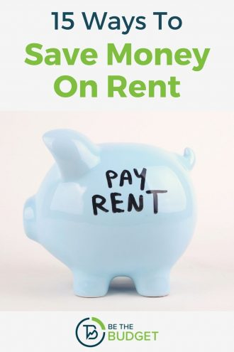 15 ways to save money on rent | Be The Budget