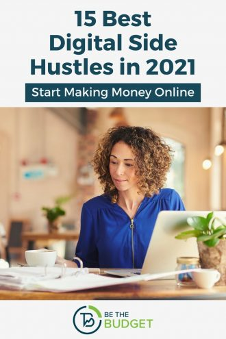15 Digital Side Hustles You Can Start in 2021 | Be The Budget