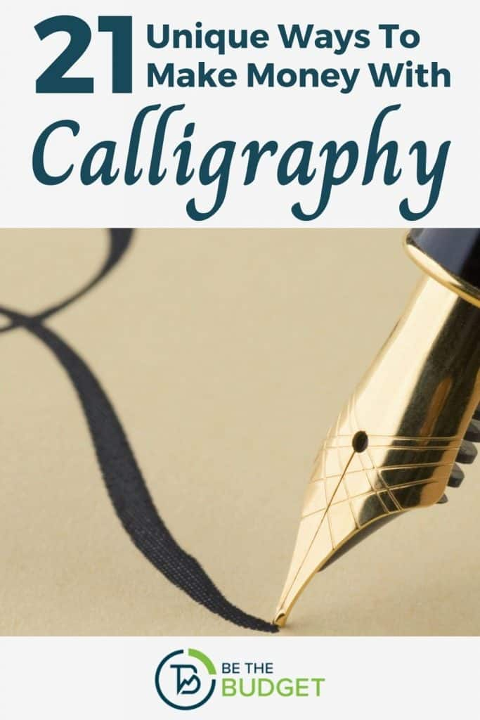 21 Ways To Make Money With Calligraphy | Be The Budget