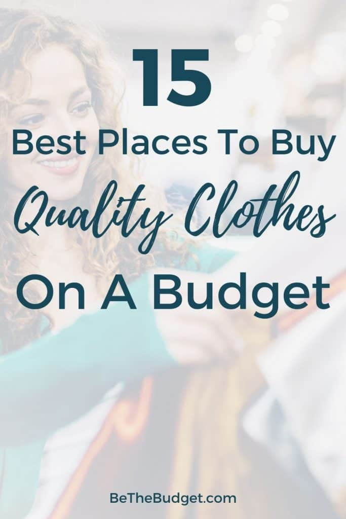 15 places to buy quality clothes on a budget | Be The Budget