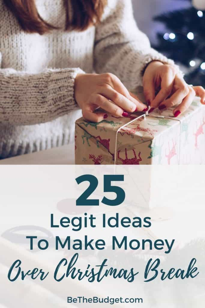 25 ideas to make money over christmas break | Be The Budget