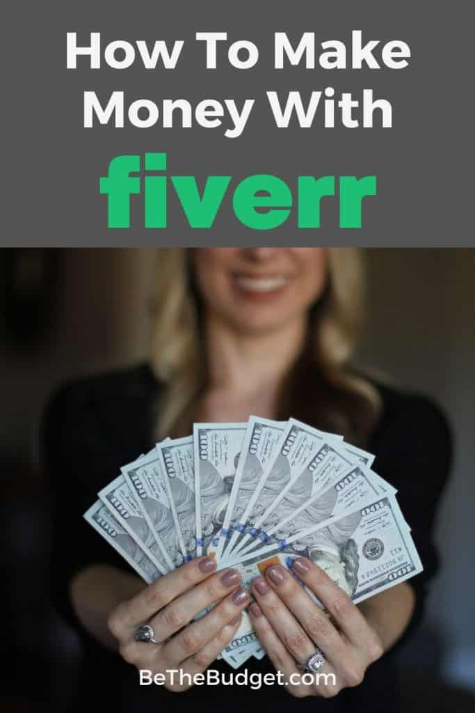 How to make money with Fiverr   Be The Budget