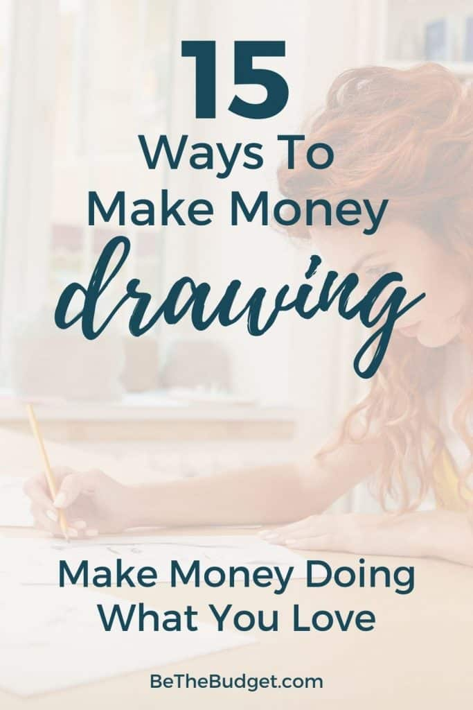 15 ways to make money drawing | Be The Budget