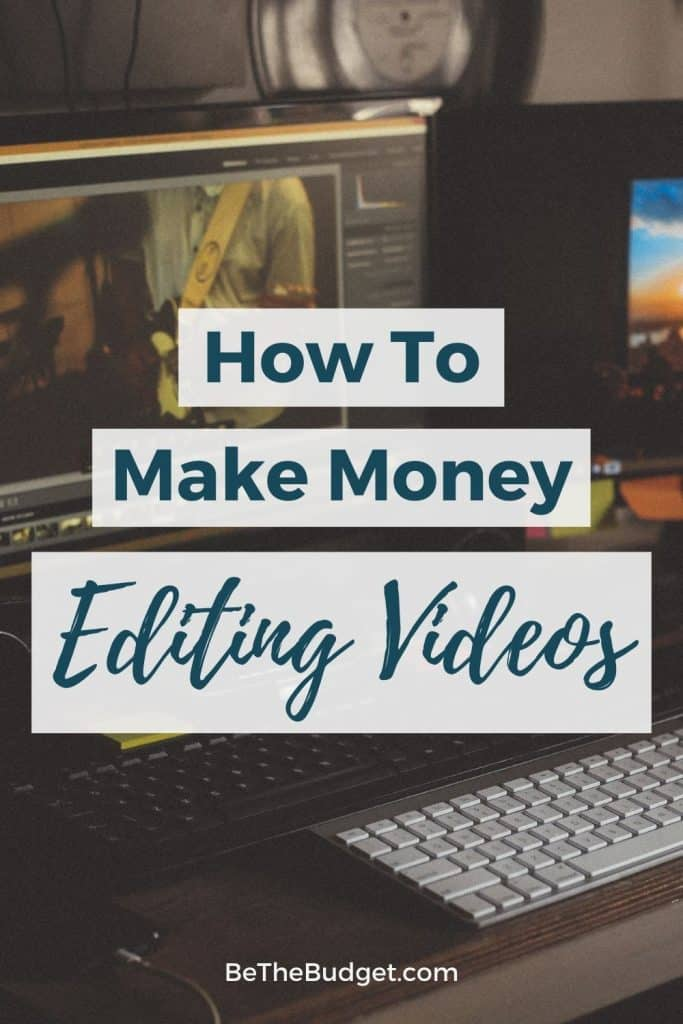 How to make money editing videos | Be The Budget
