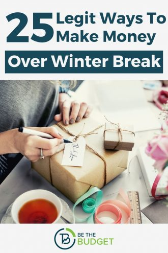 how to make money over winter break | Be The Budget