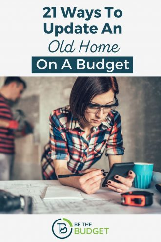 21 ways to update an old home on a budget | Be The Budget
