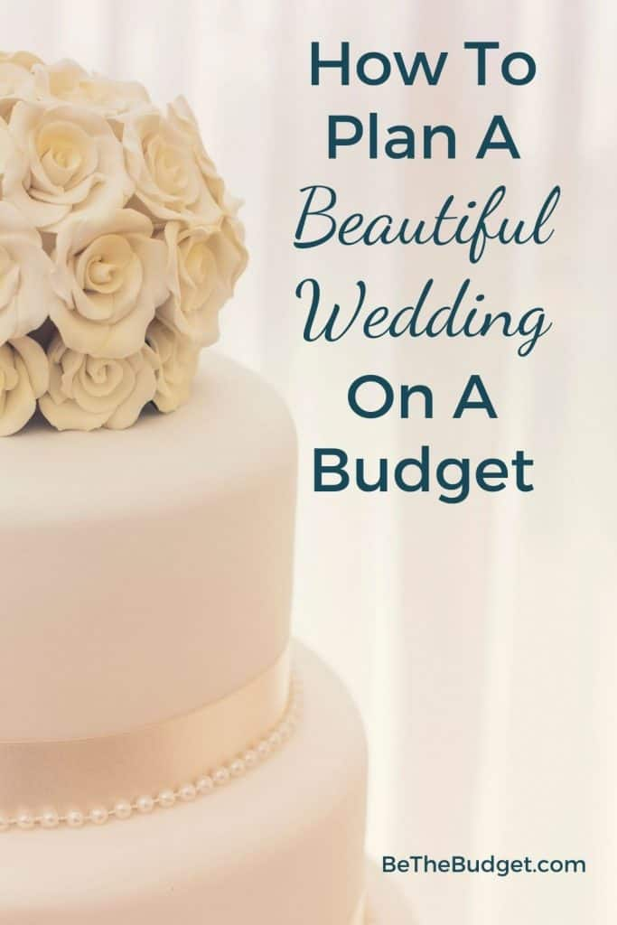 How to plan a beautiful wedding on a budget | Be The Budget