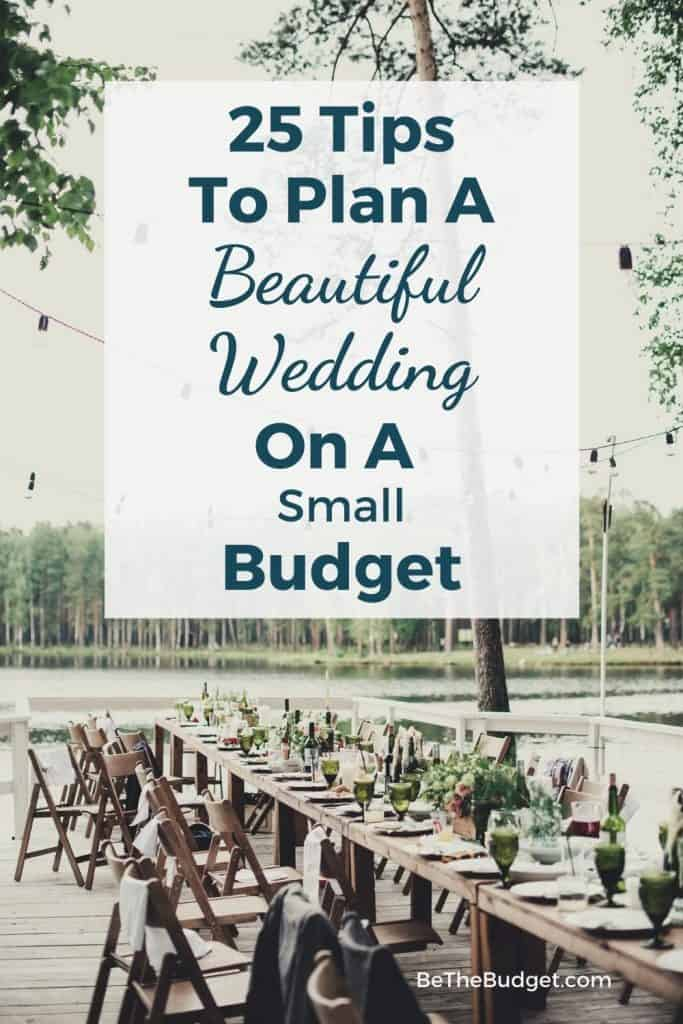 How to plan a beautiful wedding on a small budget | Be The Budget