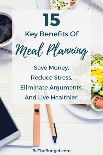 15 key benefits of meal planning | Be The Budget