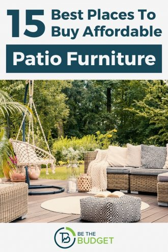 15 best places to buy affordable patio furniture | Be The Budget