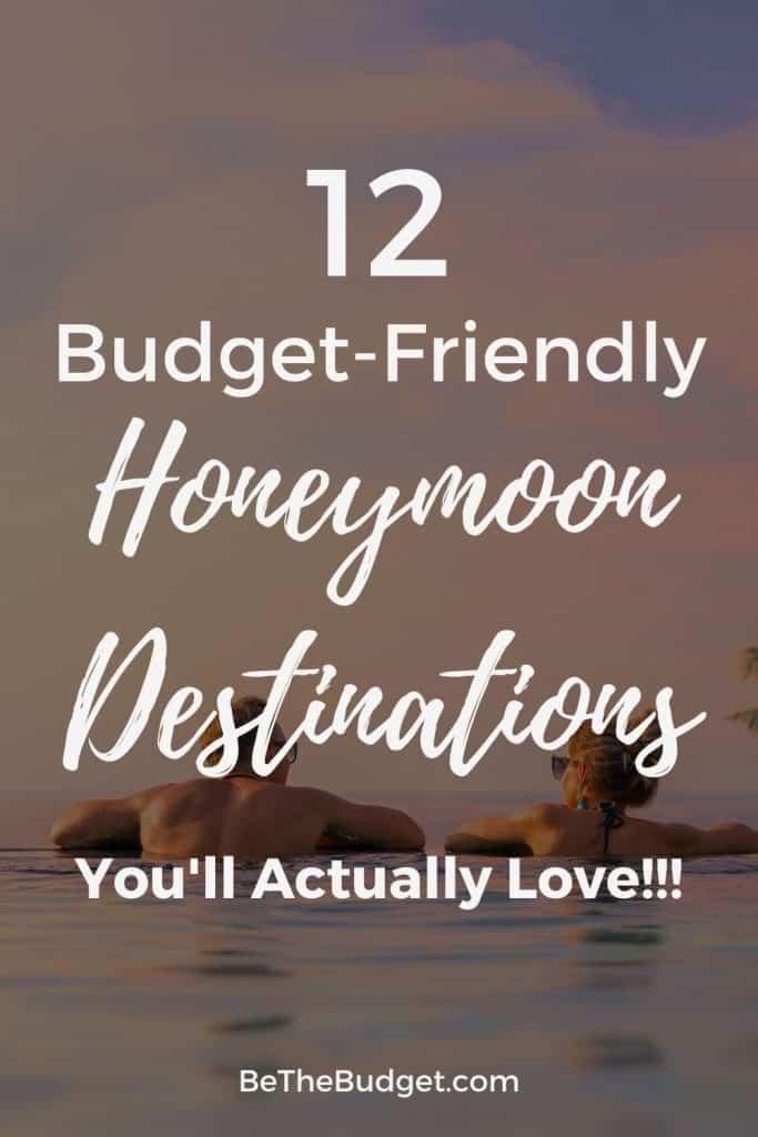 12 budget honeymoon destinations | Be The Budget