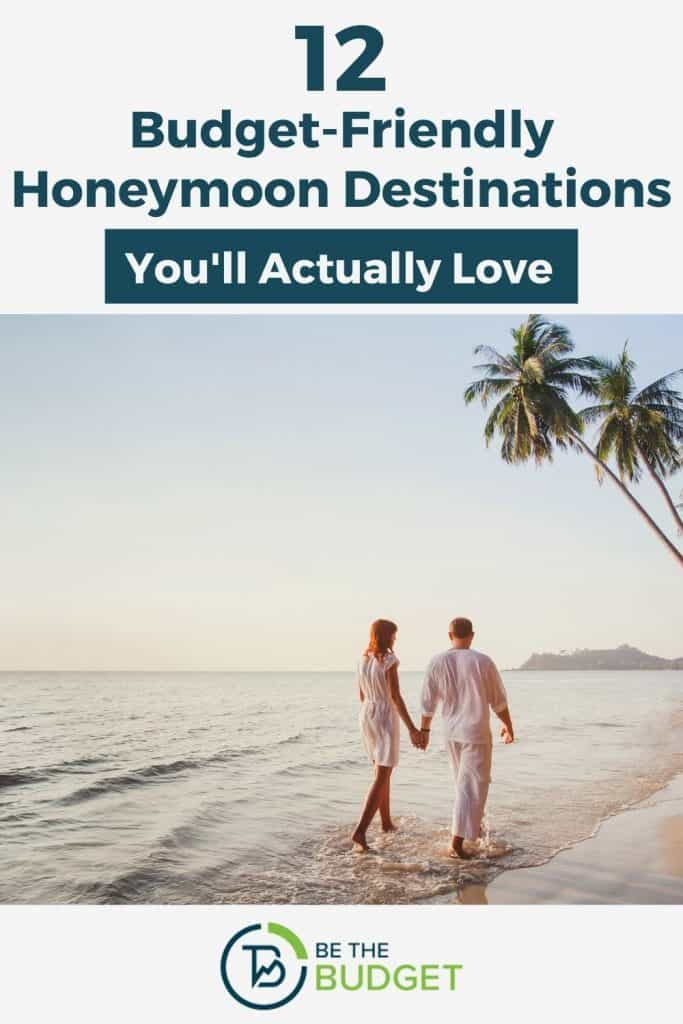 12 budget-friendly honeymoon destinations you'll actually love | Be The Budget