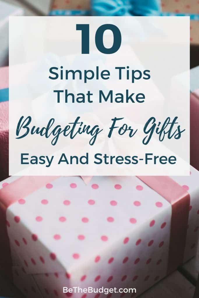 10 simple tips that make budgeting for gifts easy and stress-free   Be The Budget