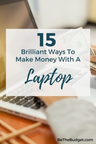 15 ways to make money with a laptop | Be The Budget