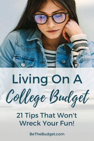 Living on a college budget: 21 tips that won't wreck your fun!   Be The Budget
