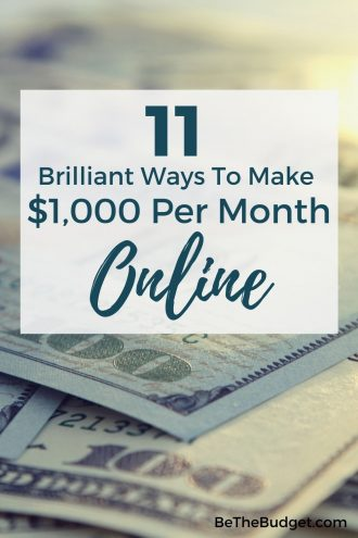 how to make 1000 per month online | Be The Budget