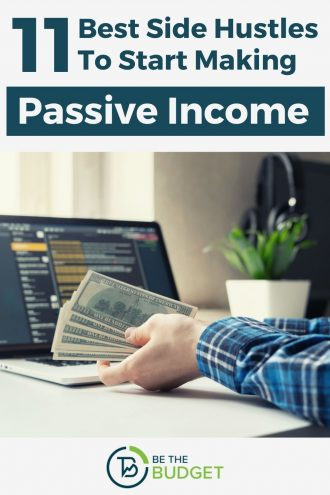 11 Best Side Hustles For Making Passive Income | Be The Budget
