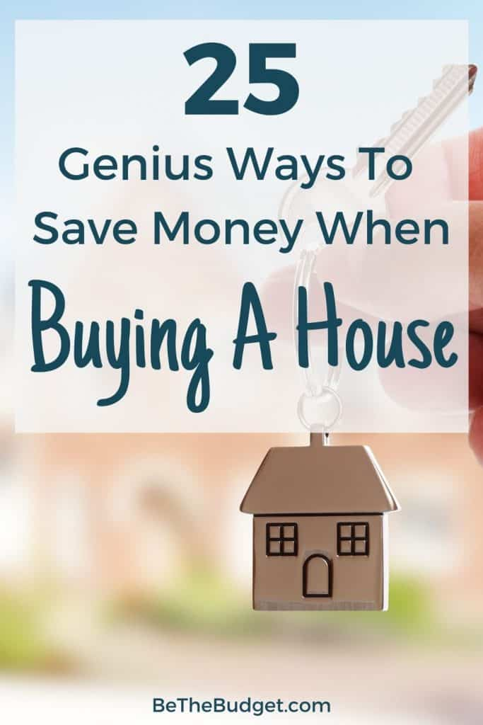 25 ways to save money on a house   Be The Budget