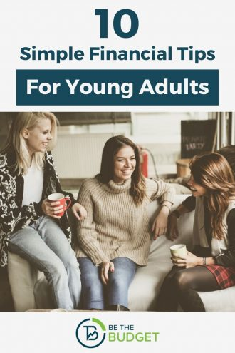10 Financial Tips For Young Adults | Be The Budget
