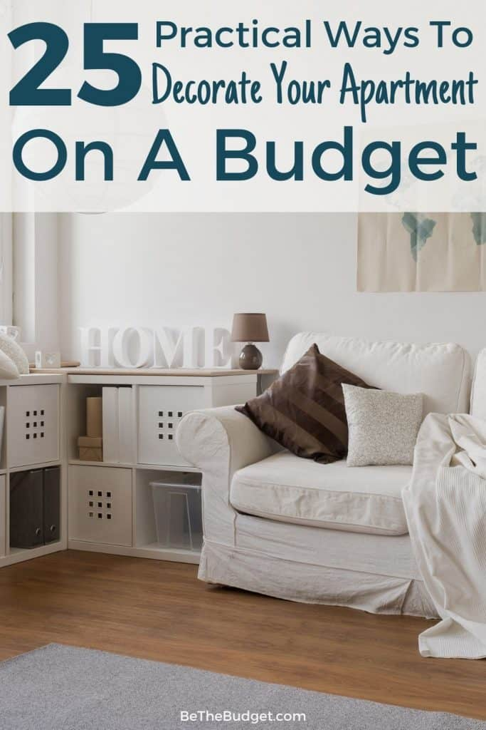 25 practical ways to decorate your apartment on a budget | Be The Budget