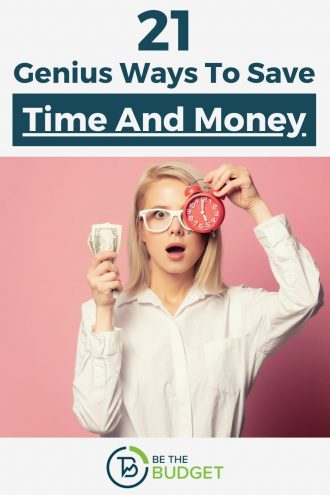 21 ways to save time and money | Be The Budget