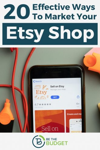 20 Effective Ways To Market Your Etsy Shop | Be The Budget