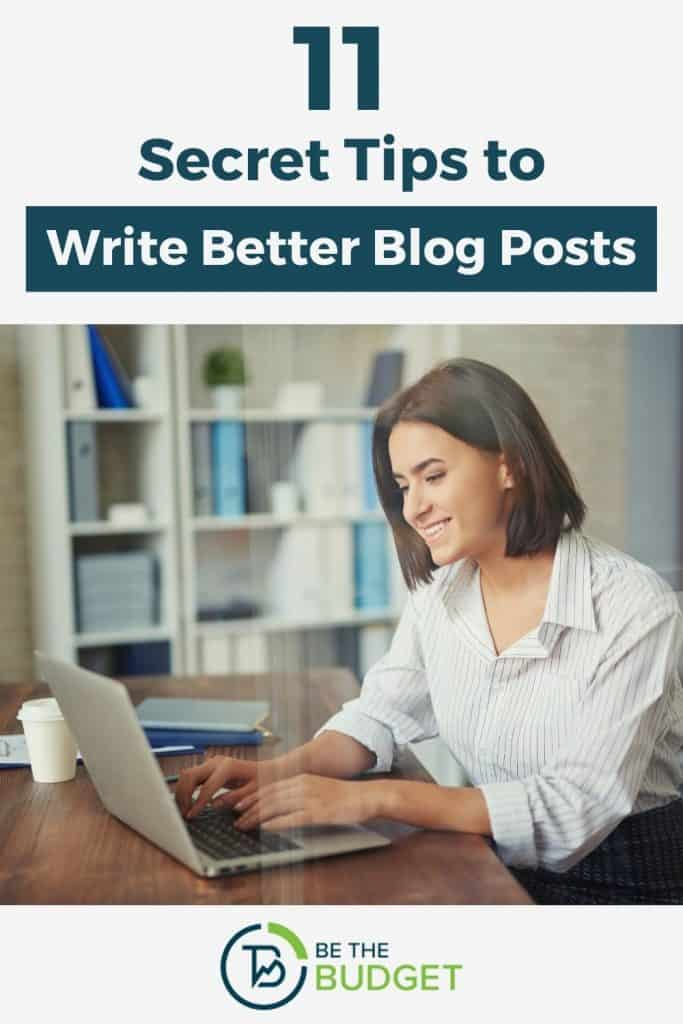 How to write beter blog posts | Be The Budget